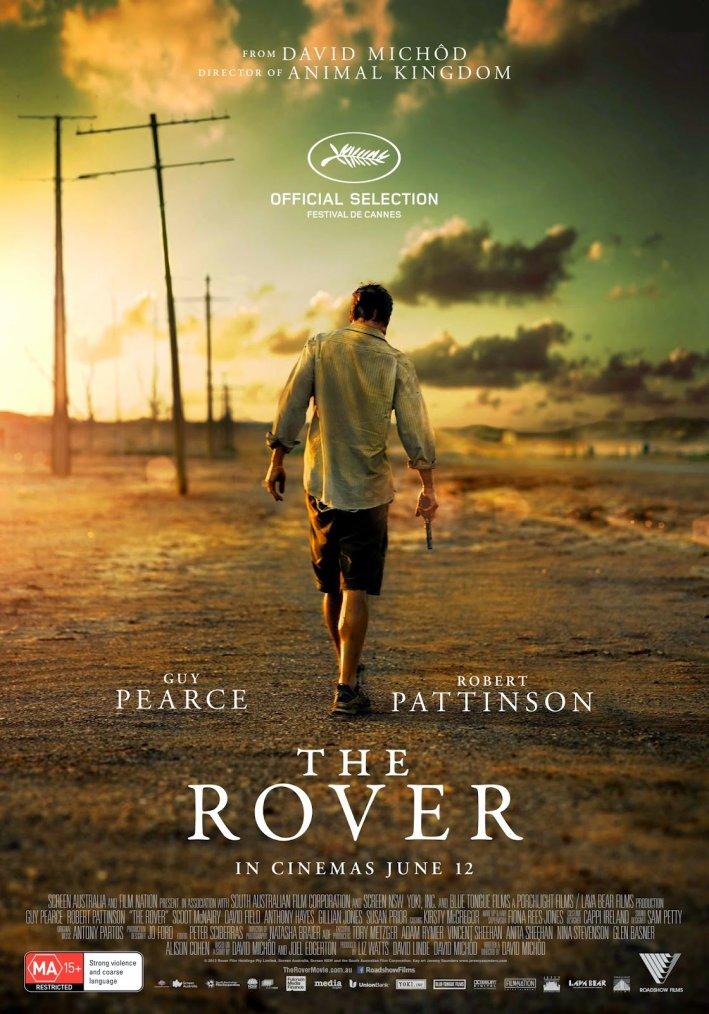 Communiqué de Presse Officiel pour 'The Rover' au Festival de Cannes + affiche officielle du film