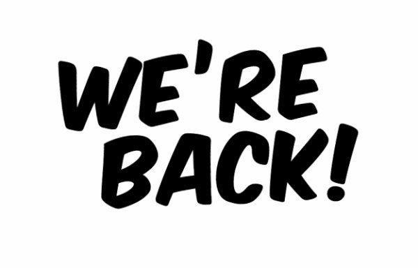 Nous sommes de retour !