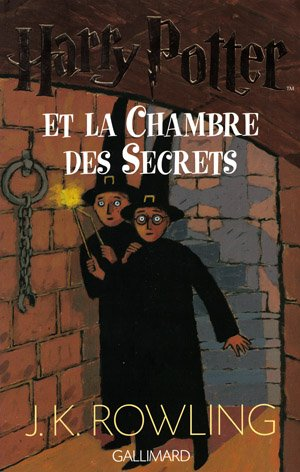 Harry Potter et la chambre des secrets Joanne Kathleen Rowling