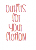 OutfitsForYourFiction
