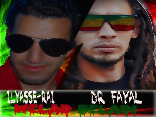 "ykoun khir / ilyasse-rai feat dr fayal ""welad beladi"" (2011)"