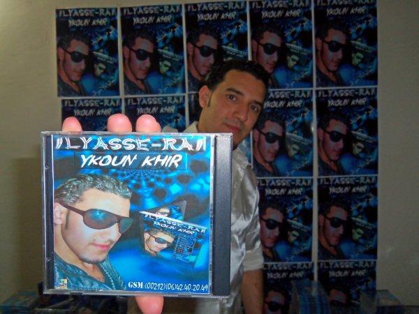 "album ilyasse-rai "" ykoun khir "" (حاليا بالأسواق)"