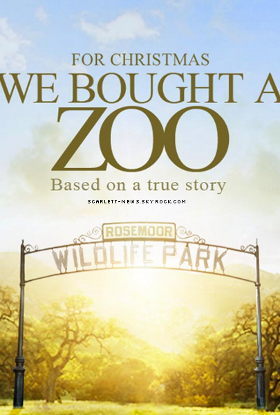 We bouht a zoo (trailer +  affiche) + photo intime dévoilée