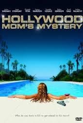Scandale à Hollywood / The Hollywood Mom's Mystery 2004 -Hallmark