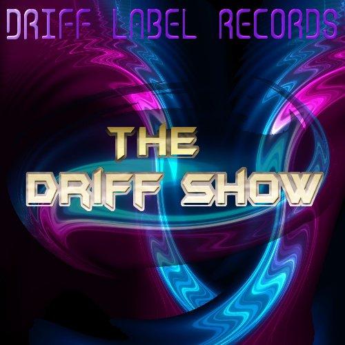 """""""The driff show"""" Nouvel album en écoute et téléchargement sur i tunes"""