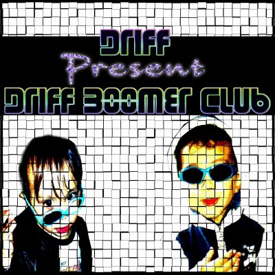 Driff Boomer Club / You make me crazy (2014)