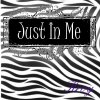 Just In Me (new  version)
