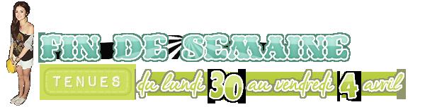 ▬ ▬ ▬ ▬ ▬ ▬ .FIN DE SEMAINE - TENUE DES PEOPLES (30/04 → 04/05).  ▬ ▬ ▬ ▬ ▬ ▬