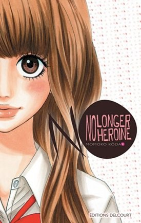 MANGA : NO LONGER HEROINE
