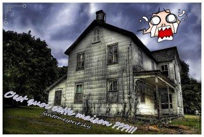 Une maison hantée bientôt détruite.