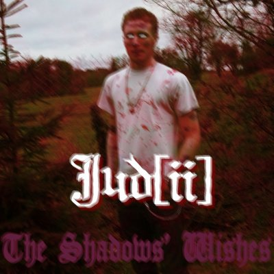 Jud - The Shadows' Wishes (2012)