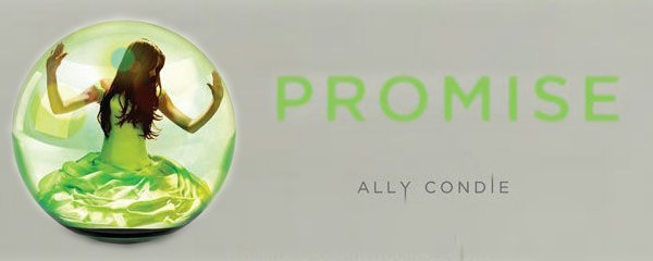Promise Tome 1- Ally Condie