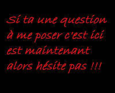 :-#  ta une question  :-#