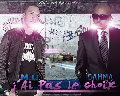 M.O ft Samma King - Jai Pas Le Choix  - Exclusive (2011)