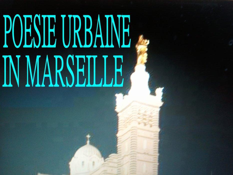 Poésie Urbaine in Marseille