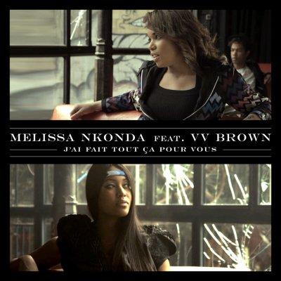 """Nouveaux Horizons / """"J'ai fait tout ça pour vous"""" feat V V Brown (2011)"""