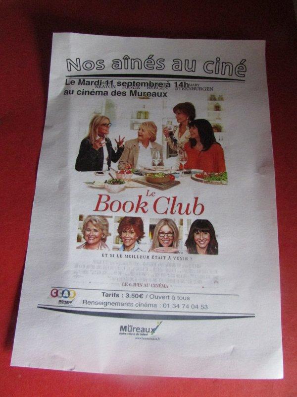 séance de cinéma 1 fois par mois pour les aînés à 14h  j'y suis retournée voir le film le book club