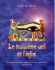 Le Troisième ¼il et l'Infini / Claude Le Moal