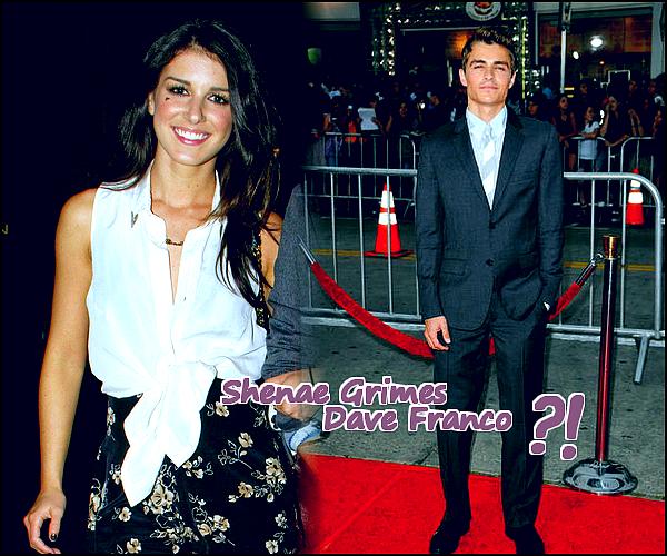 ______  ______• Rumeur  • ___ Shenae Grimes &Dave Franco étaient ensemble ?