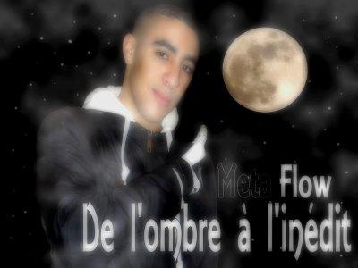 """■□> """"META-FLOW"""" <□■  Mixtape en preparation de L'Ombre a l'inedit"""