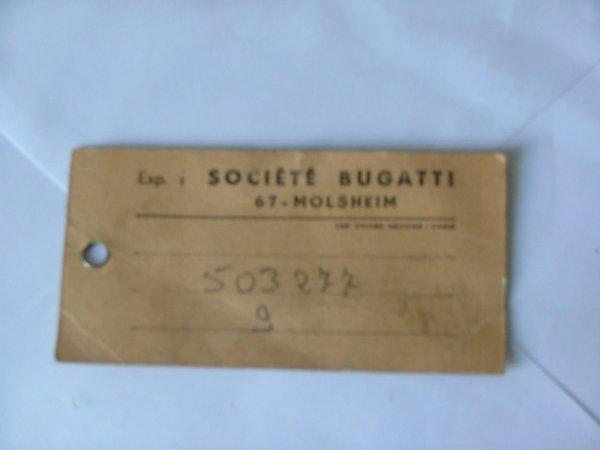 une étiquette BUGATTI recuperé dans un déménagement qui provient d/un éssieur d/une micheline BUGATTI  (train)