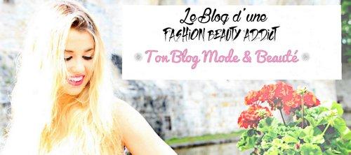 """Pub sur mon nouveau blog """"Le Blog d'une Fashion Beauty Addict"""" ♥ Charlotte"""