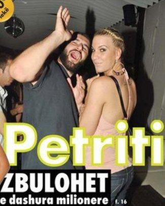 Zbulohet e dashura milionere e Petritit.