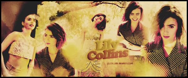 _● ● ● Bienvenue sur Collins-Lily, ta source d'actu' sur la belle Lily Collins!Suit toute l'actualité de la starlette grâce à ton blog source et ses nombreux articles tel que ses candids, photoshoot, évènements, etc_