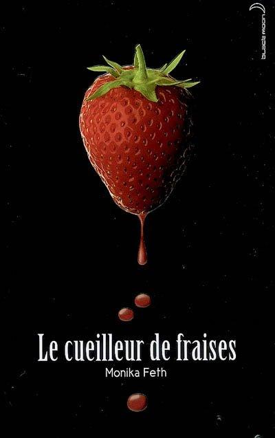 N°22                                                                 Le cueilleur de fraises