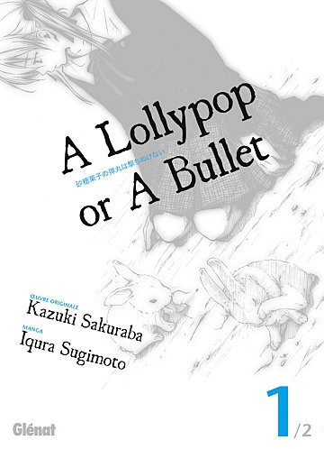 N°93                                          A lollypop or a bullet tome 1