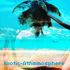 Exotic-Athmosphere