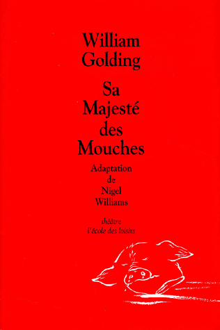 Sa majesté des mouches (William Golding)