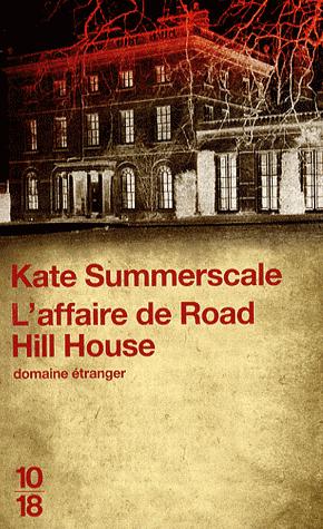 L'affaire de Road Hill House ( Kate Summerscale)