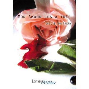 Mon premier livre ! Mon Amour les a tués