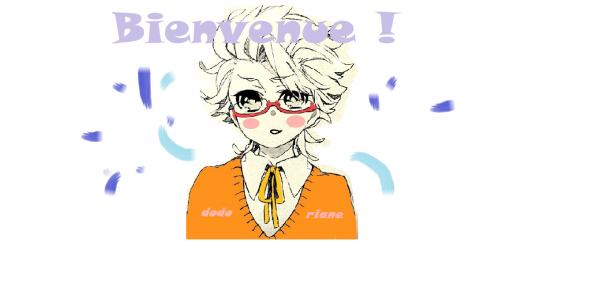 >Bienvenue à tous! ^^<