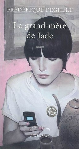 ***LA GRAND MERE DE JADE***MA LECTURE DU MOMENT***