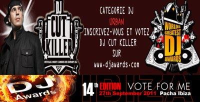 DJ CUT KILLER nominé aux DJ AWARDS 2011!!!