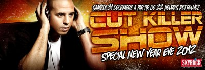 Cut Killer Show 740 (samedi 31 Décembre 2011) New Year Eve 2012 Special Mix