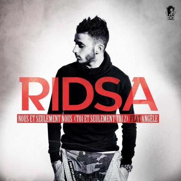 """RIDSA Feat. Angèle """"NOUS ET SEULEMENT NOUS"""" (2014)"""