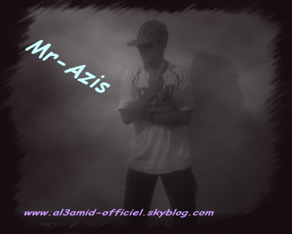 Mr-Azis ( A.k.A AL3amid )