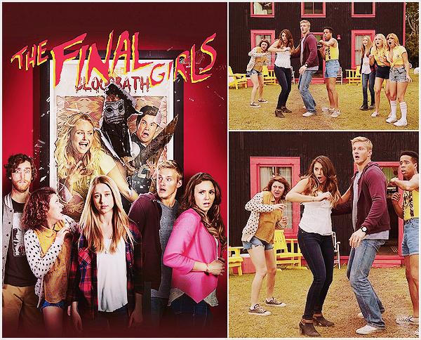 .• • Découvrez le poster promo ainsi qu'un nouveau stills issus du film The Final Girls !