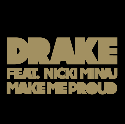 Take Care / Make Me Proud (Feat. Nicki Minaj) (2011)