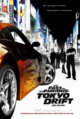 The fast and furious 3:tokyo drift