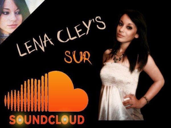 Retrouve Lena Cley's sur SOUNDCLOUD