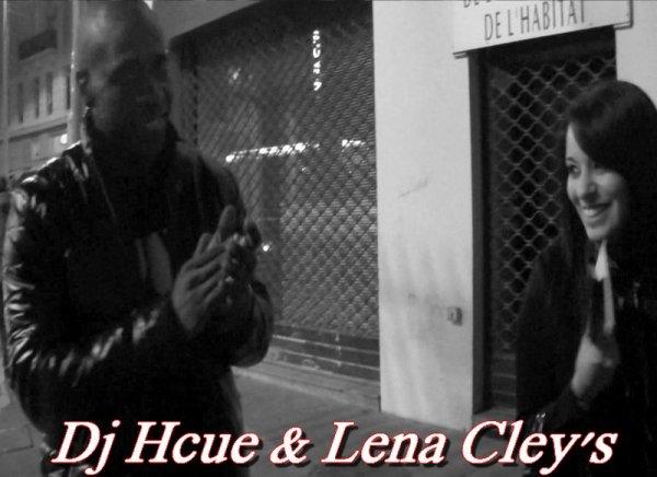 Bientôt la vidéo de DJ Hcue (Dj des Sexion D'Assaut) & Lena Cley's