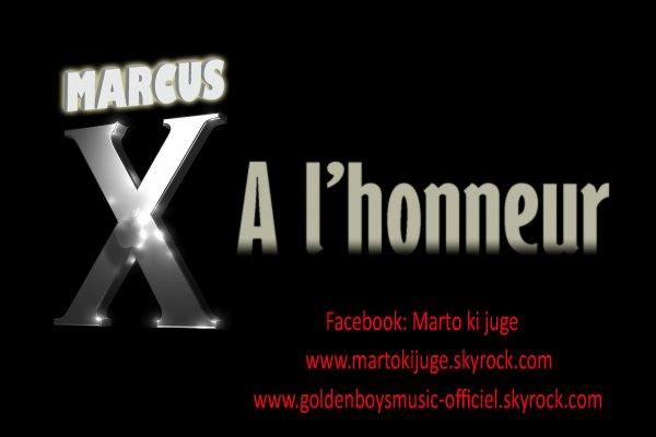 Exclusivité / Marcus x A l'honneur (2008)