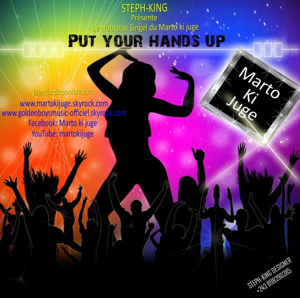 PUT YOUR HANDS UP !!!