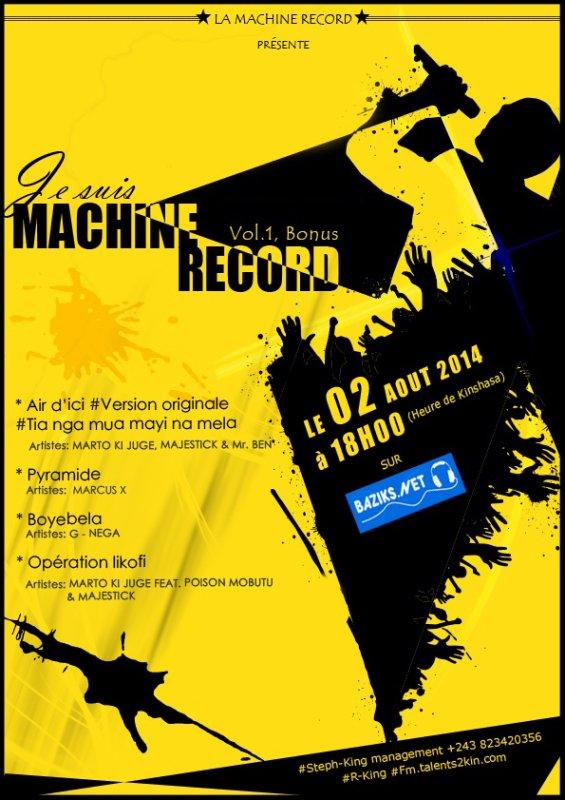 LE 02 AOUT 2014: Je suis machine record vol.1 - BONUS