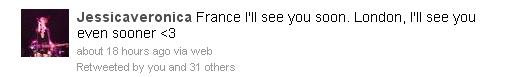 Twitter de Jess :  France, je te vois bientôt. Et Londres, je te vois encore plus tôt. <3
