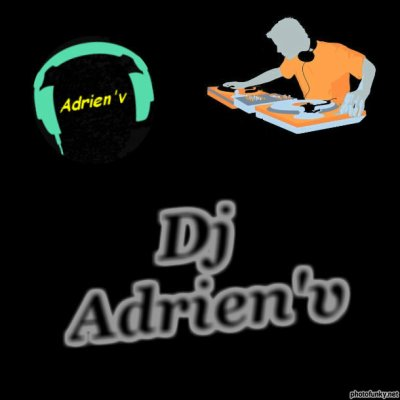 ~ Adrien le Dj